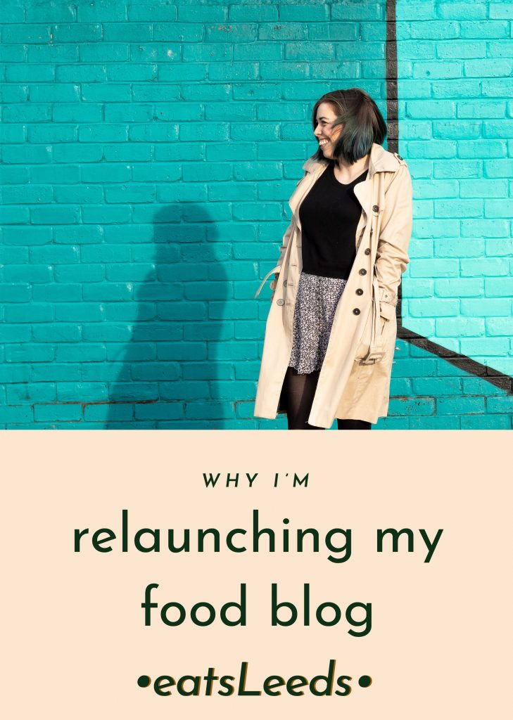 why I'm relaunching my food blog