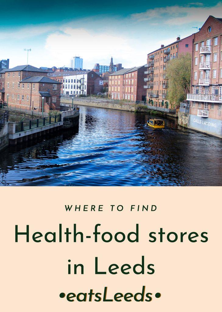 Health food shops in Leeds