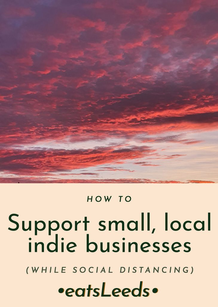 How to support small, local, independent food businesses & retailers while social distancing